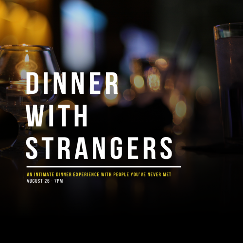 26_AUG_2019_DinnerWithStrangers
