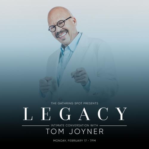 17_FEB_2020_LegacywithTomJoyner